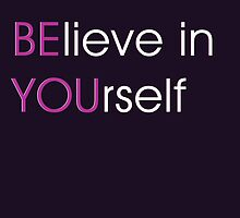 BElieve in YOUrself by quotesutra