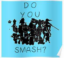 Do You SMASH Poster