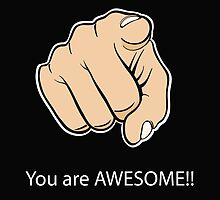 Hey You Yeah You You are Awesome by quotesutra