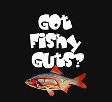 White Got fishy guts Unisex T-Shirt