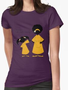 """Sister ~ Sister  """"Look Who's Coming"""" (IDK) Womens Fitted T-Shirt"""