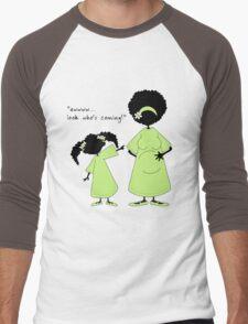 "Sister ~ Sister  ""Look Who's Coming"" (IDK) Men's Baseball ¾ T-Shirt"