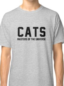 CATS - Masters of the Universe! Classic T-Shirt