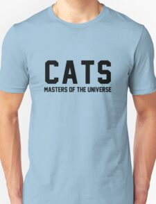 CATS - Masters of the Universe! Unisex T-Shirt