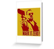 Mark it zero Red Greeting Card