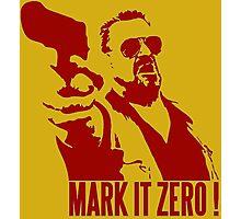 Mark it zero Red Photographic Print