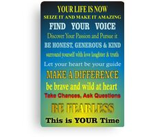 Your Life is Now - Inspirational Canvas Print