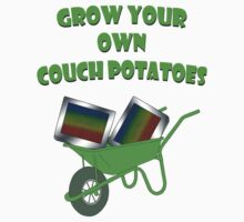 grow your own couch potatoes  by IanByfordArt