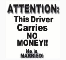 This Driver Carries NO MONEY! by Tracy Jule