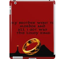 my brother went to Mordor iPad Case/Skin