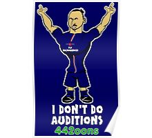 Zlatan Egohimovic doesn't do auditions Poster