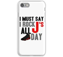 Rock JS All Day Bred13 iPhone Case/Skin