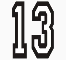 13, TEAM SPORTS, NUMBER 13, THIRTEEN, THIRTEENTH, ONE, THREE, Competition, Unlucky, luck by TOM HILL - Designer
