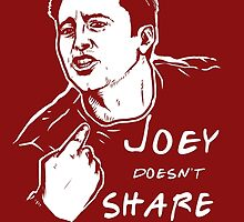 Joey Doesn't Share by Liviu Matei