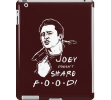 Joey Doesn't Share iPad Case/Skin