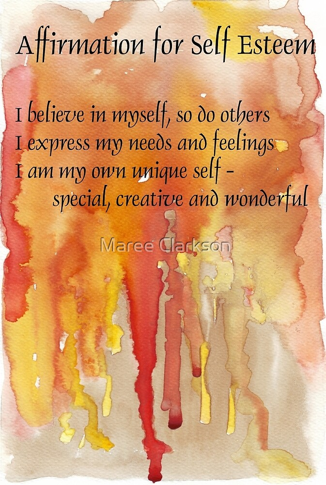Affirmation for SELF-ESTEEM by Maree  Clarkson