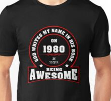 God write my name in his book on 1980 Unisex T-Shirt