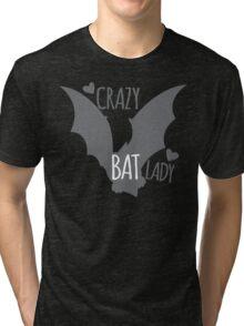 Crazy Bat Lady Tri-blend T-Shirt
