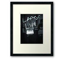 Laptop Life Framed Print