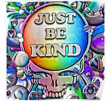 Just Be Kind Poster