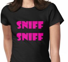 Sniff Sniff Womens Fitted T-Shirt