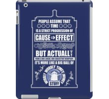 Doctor Who - Blink - People assume that time is a strict progression of cause to effect iPad Case/Skin