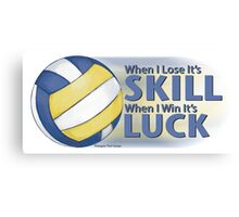 Lose Skill Win Luck Volleyball Canvas Print