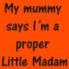 A Proper Little Madam by Tom Gomez