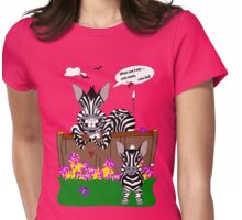 Little Zebra.. my Mom Womens Fitted T-Shirt
