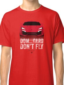 Cinema Obscura Series - The Fast & the Furious - Cars Don't Fly Classic T-Shirt