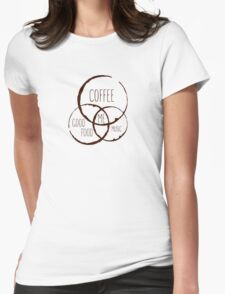 Coffee, good food & music! Womens Fitted T-Shirt