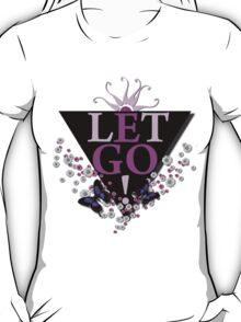 Let Go EGO T-Shirt