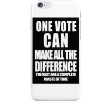 One Vote (Negative) iPhone Case/Skin