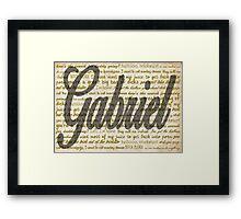 Gabriel quotes Framed Print