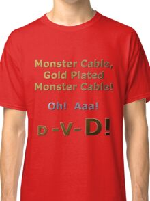 Gold Plated Monster Cable DVD Classic T-Shirt