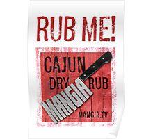 Mangia 'Rub Me' Poster