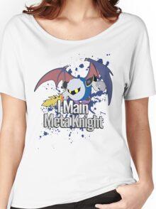 I Main Meta Knight - Super Smash Bros. Women's Relaxed Fit T-Shirt