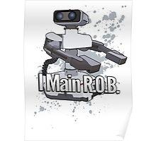 I Main R.O.B. - Super Smash Bros. Poster