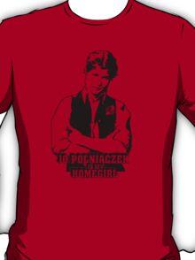 Jo Polniaczek Is My Homegirl T-Shirt