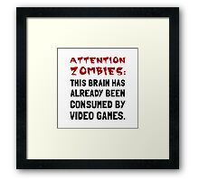 Attention Zombies Video Games Framed Print