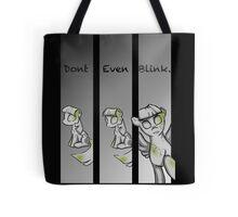 Dont blink Tote Bag