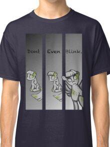 Dont blink Classic T-Shirt
