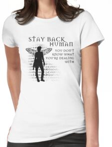 Stay Back Womens Fitted T-Shirt