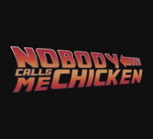 Back to the Future - Nobody Calls Me Chicken T-Shirt