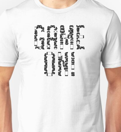 Game On! Unisex T-Shirt