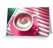 Coffee in Pink. Greeting Card