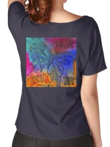 You CAN Fly... If Only You'll TRY Women's Relaxed Fit T-Shirt