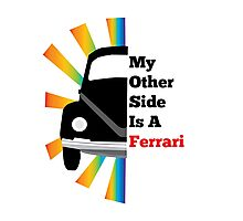 My Other Side Is a Ferrari Photographic Print