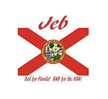 JEB: Bad for Florida! BAD for the USA! by Kricket-Kountry