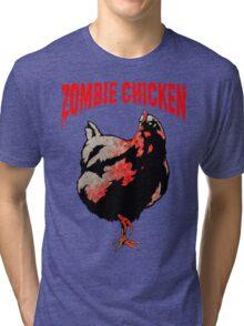 ZOMBIE CHICKEN Tri-blend T-Shirt
